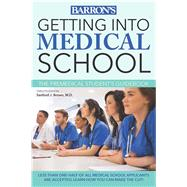 Getting into Medical School by Brown, Sanford J., 9781438006901