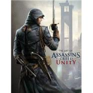 The Art of Assassin's Creed Unity by DAVIES, PAUL, 9781781166901