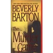 The Murder Game by Barton, Beverly, 9780821776902