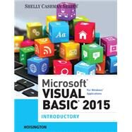Microsoft Visual Basic 2015 for Windows Applications Introductory by Hoisington, Corinne, 9781285856902