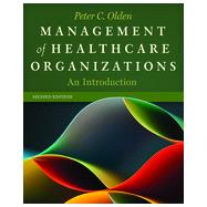 Management of Healthcare Organizations: An Introduction by Olden, Peter C., 9781567936902