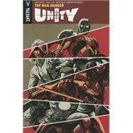 Unity 6 by Kindt, Matt; Luis, José; Ribiero, Sandro; Palo, Jefte; Rodrigues, Allison, 9781939346902