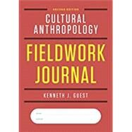 Cultural Anthropology Fieldwork Journal by Guest, Kenneth J., 9780393616903