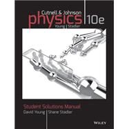Physics by Cutnell, John D.; Johnson, Kenneth W.; Young, David; Stadler, Shane, 9781118836903