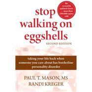 Stop Walking on Eggshells by Mason, Paul T., 9781572246904