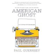 American Ghost by Guernsey, Paul, 9781940456904