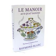 Le Manoir aux Quat'Saisons Special Edition by Blanc, Raymond, 9781408816905