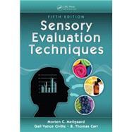 Sensory Evaluation Techniques,  Fifth Edition by Civille; Gail Vance, 9781482216905