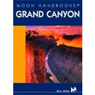 Moon Handbooks Grand Canyon by Weir, Bill, 9781566916905