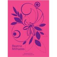 Beatriz Milhazes by Milhazes, Beatriz, 9780500976906