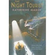 The Night Tourist by Marsh, Katherine, 9781423106906