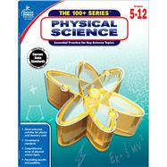 Physical Science: Grades 5-12 by Carson-Dellosa Publishing LLC, 9781483816906
