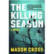 The Killing Season by Cross, Mason, 9781605986906