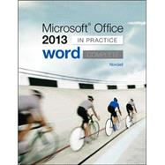 Microsoft Office Word 2013 Complete: In Practice by Nordell, Randy, 9780077486907