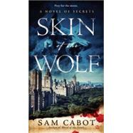 Skin of the Wolf by Cabot, Sam, 9780451466907