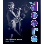 The Doors by Gaar, Gillian G.; Earles, Andrew (CON); Holdship, Bill (CON); Kubernik, Harvey (CON); Levine, Harvey (CON), 9780760346907