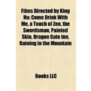 Films Directed by King Hu by , 9781158636907