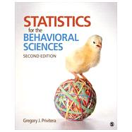 Statistics for the Behavioral Sciences by Privitera, Gregory J., 9781452286907
