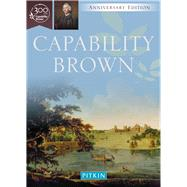 Capability Brown: The Master Gardener by Brimacombe, Peter; Turner, Roger, 9781841656908