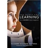 The Quest for Learning by Alcock, Marie; Fisher, Michael; Zmuda, Allison; Jacobs, Heidi Hayes, 9781942496908