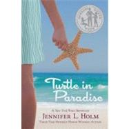 Turtle in Paradise by Holm, Jennifer L., 9780375836909