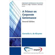 A Primer on Corporate Governance by De Kluyver, Cornelis A., 9781606496909