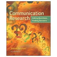 Communication Research: Asking Questions, Finding Answers by Keyton, Joann, 9780078036910