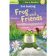 Frog and Friends: Book 3, The Best Summer Ever by Bunting, Eve; Masse, Josee, 9781585366910