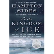 In the Kingdom of Ice by SIDES, HAMPTON, 9780307946911