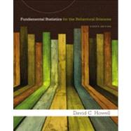 Fundamental Statistics for the Behavioral Sciences by Howell, David C., 9781285076911