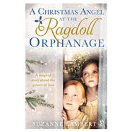A Christmas Angel at the Ragdoll Orphanage by Lambert, Suzanne, 9781405926911