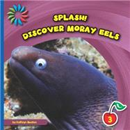 Discover Moray Eels by Beaton, Kathryn, 9781633626911
