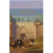 Syria by Bell, Gertrude, 9781780766911