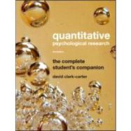 Quantitative Psychological Research : The Complete Student's Companion by Clark-Carter; David, 9781841696911