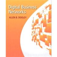 Digital Business Networks by Dooley, Allen B., 9780132846912