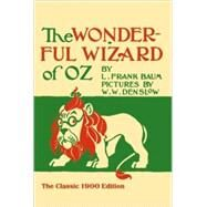 The Wonderful Wizard of Oz by Baum, L. Frank; Denslow, W. W., 9780486206912
