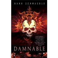 Damnable by Schwaeble, Hank, 9780515146912