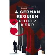 A German Requiem by Kerr, Philip, 9780241976913