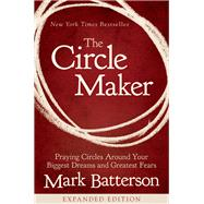 The Circle Maker by Batterson, Mark, 9780310346913