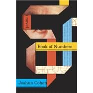 Book of Numbers by Cohen, Joshua, 9780812996913