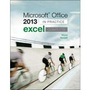 Microsoft Office Excel 2013 Complete: In Practice by Nordell, Randy; Wood, Kari, 9780077486914
