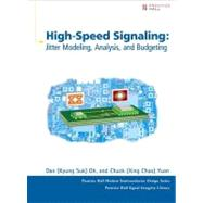 High-Speed Signaling Jitter Modeling, Analysis, and Budgeting by Oh, Kyung Suk (Dan); Yuan, Xing Chao (Chuck), 9780132826914