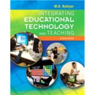 Integrating Educational Technology into Teaching, Enhanced Pearson eText with Loose-Leaf Version -- Access Card Package by Roblyer, M. D., 9780134046914