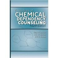 Essentials of Chemical Dependency Counseling by Lawson, Gary; Lawson, Anne W.; Rivers, P. Clayton, 9781416406914
