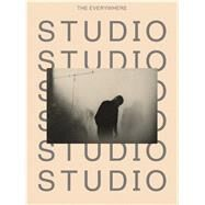 The Everywhere Studio by Gartenfeld, Alex; Moreno, Gean; Seidel, Stephanie; Aranke, Sampada (CON); Buchmann, Sabeth (CON), 9783791356914
