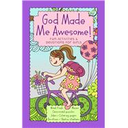 God Made Me Awesome! by Broadstreet Publishing Group Llc, 9781424556915