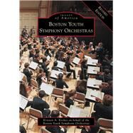 Boston Youth Symphony Orchestras by Keches, Krysten A., 9781467126915