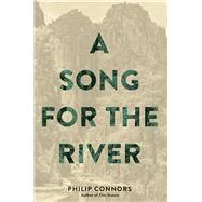 A Song for the River by Connors, Philip, 9781941026915