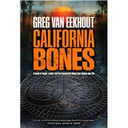 California Bones by van Eekhout, Greg, 9780765376916