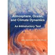 Atmosphere, Ocean and Climate Dynamics by Marshall; Plumb, 9780125586917